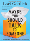 Libro, Maybe You Should Talk to Someone: A Therapist, HER Therapist, and Our Lives Revealed - Lea libros gratis en línea con una prueba.