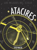 Atacires: Los relojes del cielo