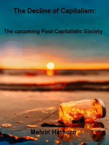 The Decline of Capitalism: The Upcoming Post-Capitalistic Society