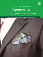 Apuntes de Finanzas Operativas: Lo básico para saber operar una empresa financieramente