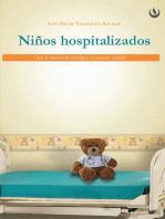 Niños hospitalizados: Guía de intervención psicológica en pacientes infantiles
