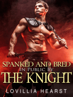 Spanked And Bred In Public By The Knight