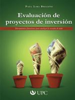 Evaluación de proyectos de inversión: Herramientas financieras para analizar la creación de valor