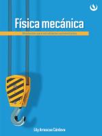Física mecánica: Nivelación para estudiantes universitarios
