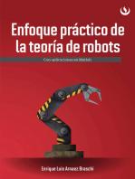 Enfoque práctico de la teoría de robots: Con aplicaciones en Matlab