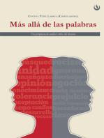 Más allá de las palabras: Una propuesta de análisis del discurso