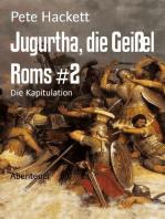 Jugurtha, die Geißel Roms #2