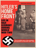 Hitler's Home Front: Life in Nazi Germany during World War Two
