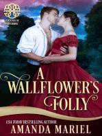 A Wallflower's Folly