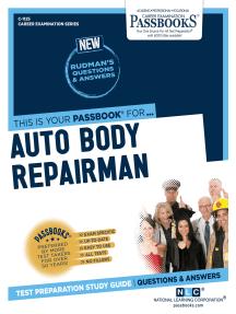 Auto Body Repairman: Passbooks Study Guide