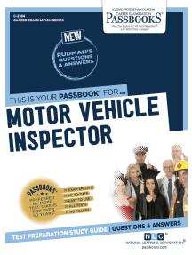Motor Vehicle Inspector: Passbooks Study Guide