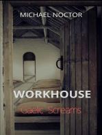 Workhouse Gaelic Screams