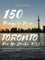 150 Things to Do In Toronto for Yo Broke @$$