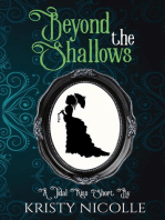 Beyond the shallows