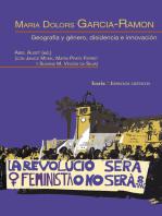 Maria Dolors Garcia-Ramon: Geografía y género, disidencia e innovación