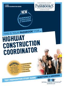 Highway Construction Coordinator: Passbooks Study Guide