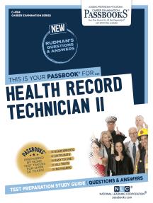 Health Record Technician II: Passbooks Study Guide