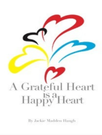 A Grateful Heart is a Happy Heart