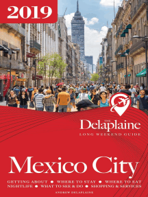Mexico City: The Delaplaine 2019 Long Weekend Guide