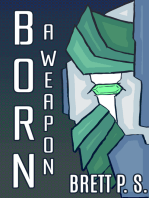 Born a Weapon