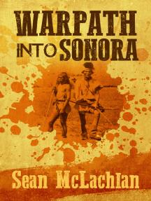 Warpath into Sonora