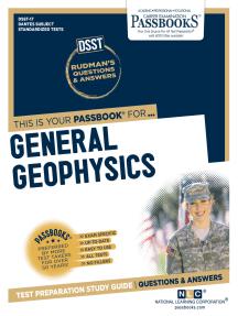 GENERAL GEOPHYSICS: Passbooks Study Guide