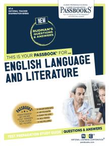 ENGLISH LANGUAGE AND LITERATURE: Passbooks Study Guide
