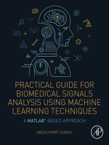 Practical Guide for Biomedical Signals Analysis Using Machine Learning Techniques: A MATLAB Based Approach