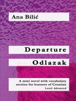 Departure / Odlazak: Croatian made easy