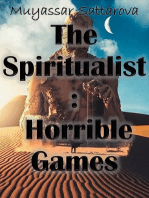 The Spiritualist Horrible Games