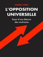 L'opposition Universelle: Essai d'une théorie des contraires