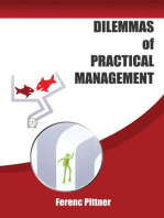 Dilemmas of Practical Management