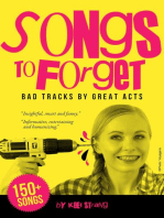 Songs to Forget: Bad Tracks by Great Acts