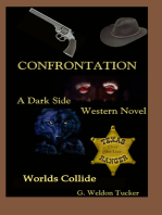 Confrontation- Two Worlds Collide