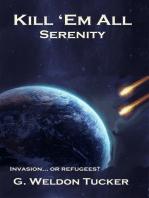Kill 'Em All- Serenity