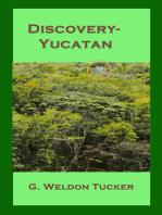 Discovery- Yucatan