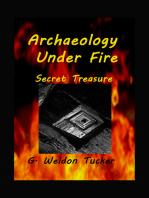 Archaeology Under Fire- Secret Treasure