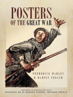 Posters of The Great War: Published in association with Historical le Grande Guerre, Peronne, France