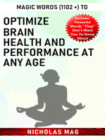 Magic Words (1102 +) to Optimize Brain Health and Performance at Any Age