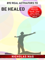 892 Real Activators to Be Healed