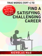 True Words (1597 +) to Find a Satisfying, Challenging Career