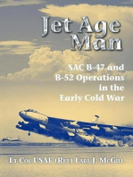 Jet Age Man: SAC B-47 and B-52 Operations in the Early Cold War