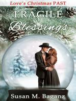 Fragile Blessings