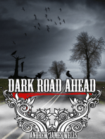 Dark Road Ahead