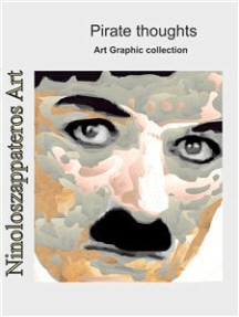 Pirate thoughts: Art Graphic collection