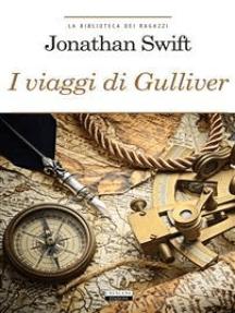 I viaggi di Gulliver: Ediz. integrale