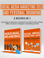 Social Media Marketing 2019 and Personal Branding 2 Books in 1: Learn Step-by-Step How to Dominate Yuor Niche with YouTube, Twitter, Facebook, Instagram, Advertising and SEO