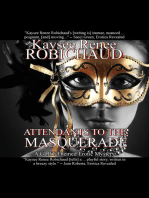 Attendants to the Masquerade