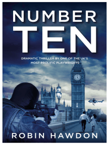 Number Ten: Dramatic Thriller By One Of The UK's Most Prolific Playwrights