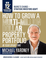 How To Grow A Multi-Million Dollar Property Portfolio — in your spare time